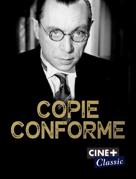 Ciné+ Classic - Copie conforme