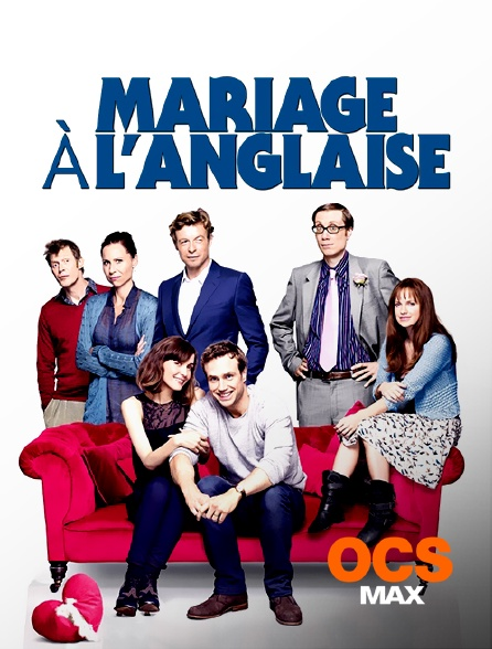 OCS Max - Mariage à l'anglaise