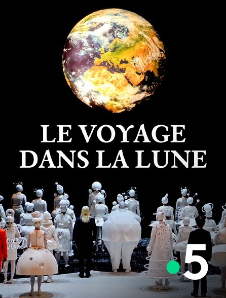 France 5 - Le voyage dans la Lune