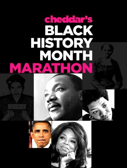 Cheddar's Black History Month Marathon