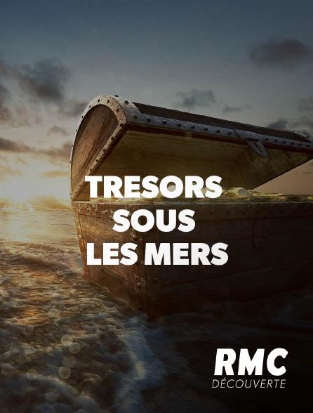 RMC Découverte - Trésors sous les mers