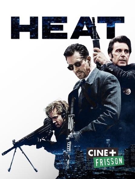 Ciné+ Frisson - Heat