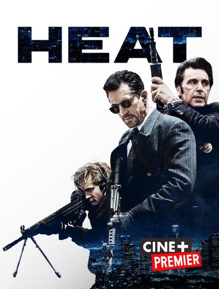 Ciné+ Premier - Heat