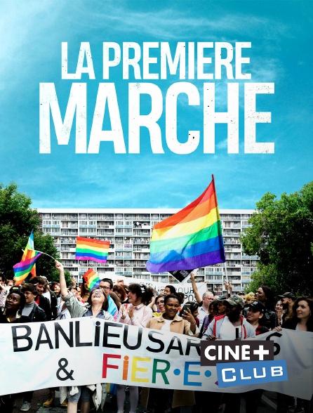 Ciné+ Club - La première marche