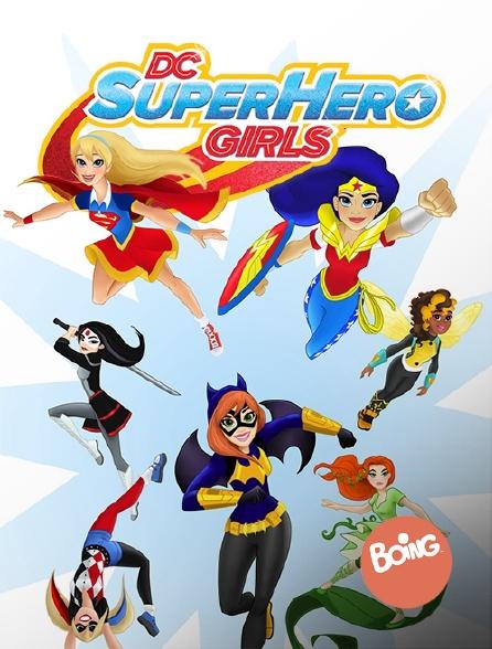 Boing - DC Super Hero Girls