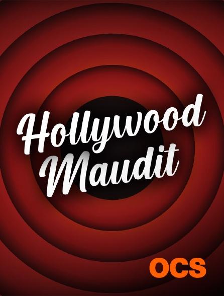 OCS - Hollywood maudit