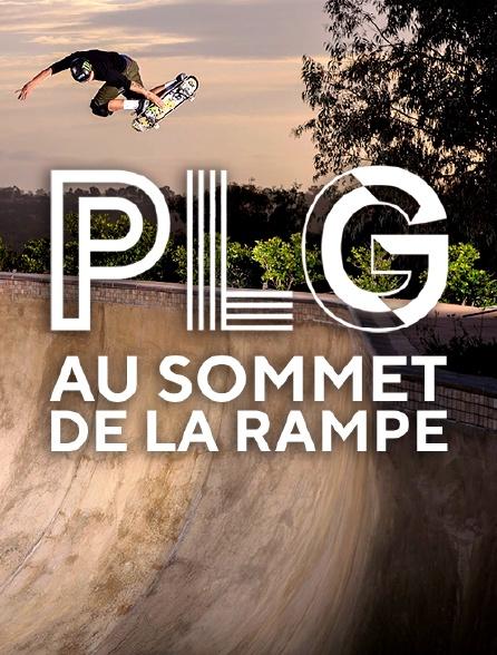 PLG - Pierre-Luc Gagnon - Au Sommet de la Rampe