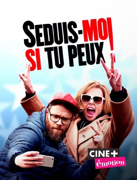 Ciné+ Emotion - Séduis-moi si tu peux !