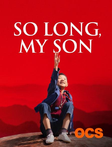 OCS - So Long, My Son