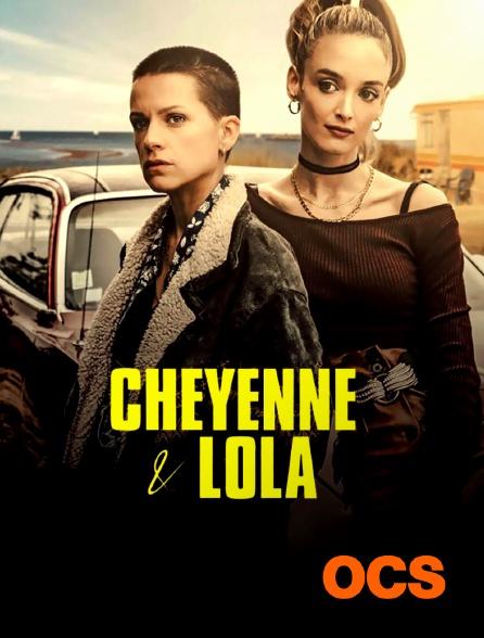 OCS - Cheyenne & Lola
