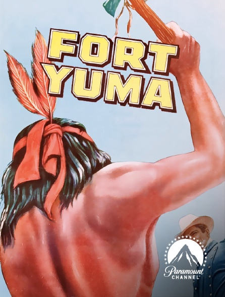 Paramount Channel - Fort Yuma