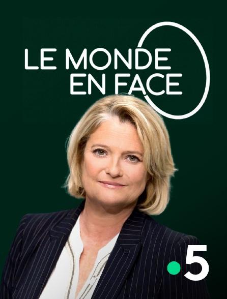 France 5 - Le monde en face