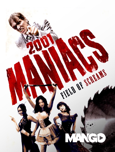 Mango - 2001 Maniacs : Field of Scream