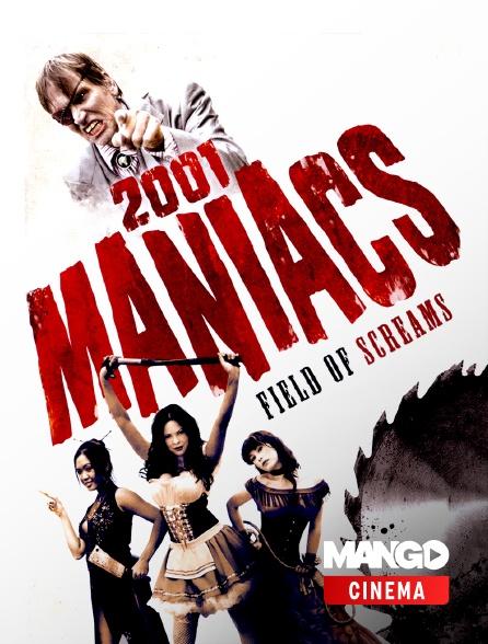 MANGO Cinéma - 2001 Maniacs : Field of Scream