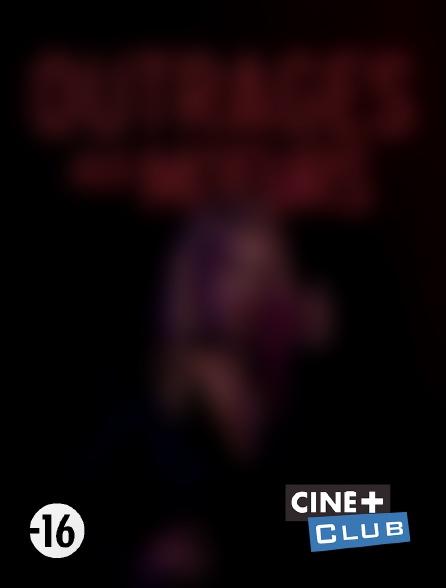 Ciné+ Club - Outrages aux moeurs