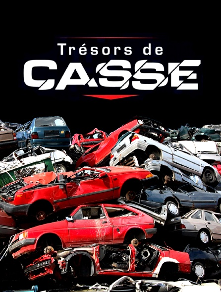 TRESORS DE CASSE