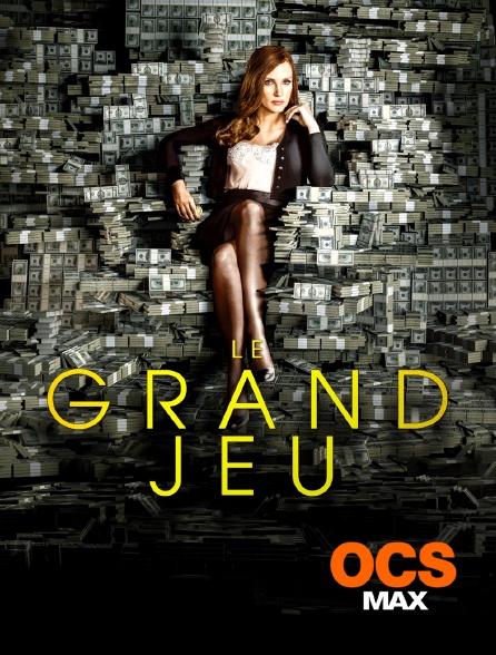 OCS Max - Le grand jeu