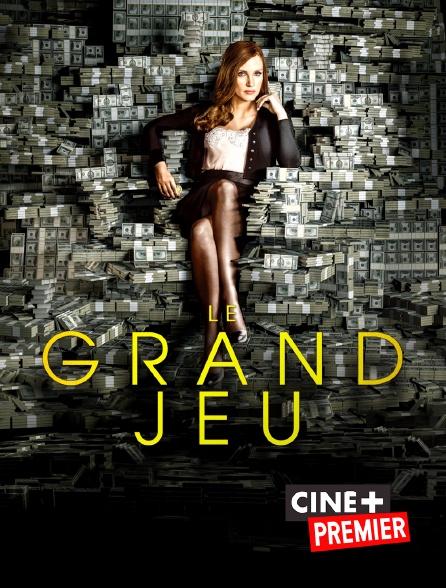 Ciné+ Premier - Le grand jeu