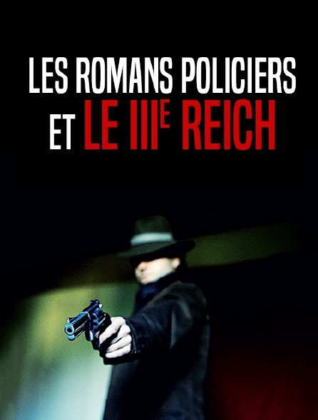 Les romans policiers et le Troisième Reich