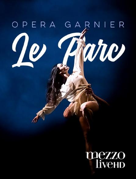 Mezzo Live HD - Le Parc