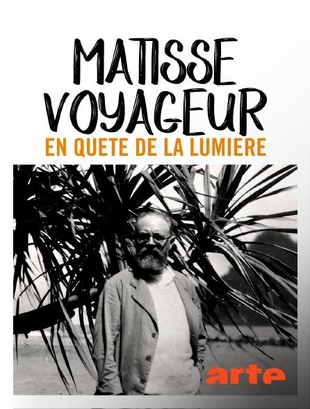 Arte - Matisse voyageur, en quête de la lumière