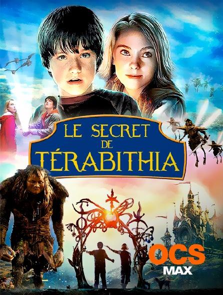 OCS Max - Le secret de Térabithia