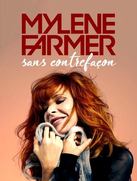Mylène Farmer, sans contrefaçon