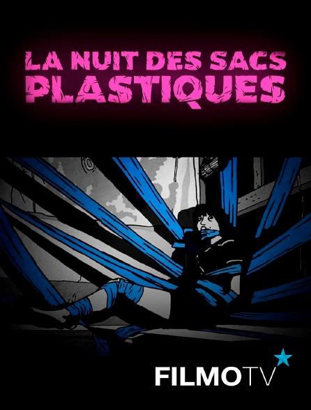 FilmoTV - La nuit des sacs plastiques