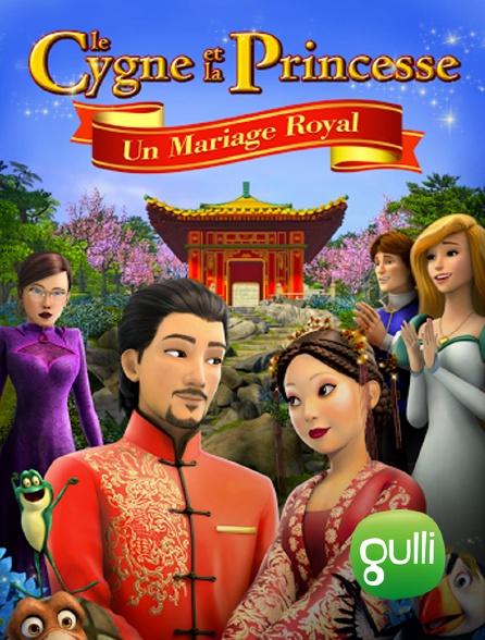 Gulli - Le Cygne et la Princesse : un mariage royal