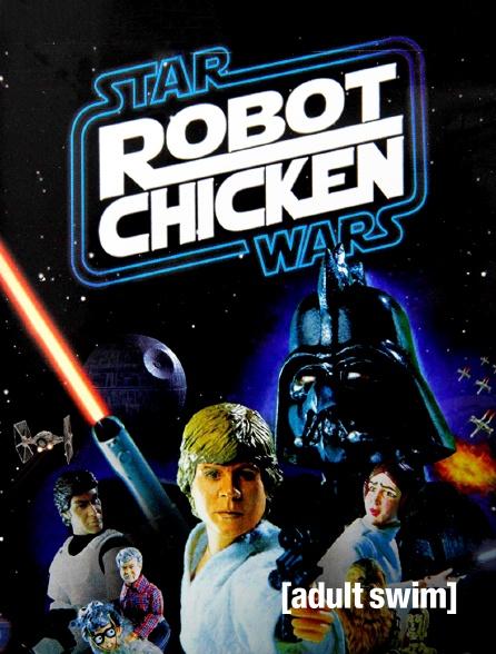 Adult Swim - Robot Chicken : Star Wars Special