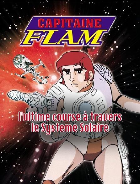 Capitaine Flam, l'ultime course à travers le Système Solaire