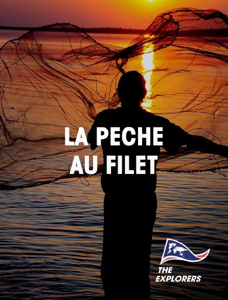 The Explorers - La pêche au filet