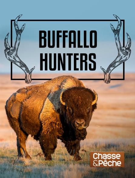 Chasse et pêche - Buffalo Hunters