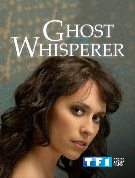TF1 Séries Films - Ghost Whisperer
