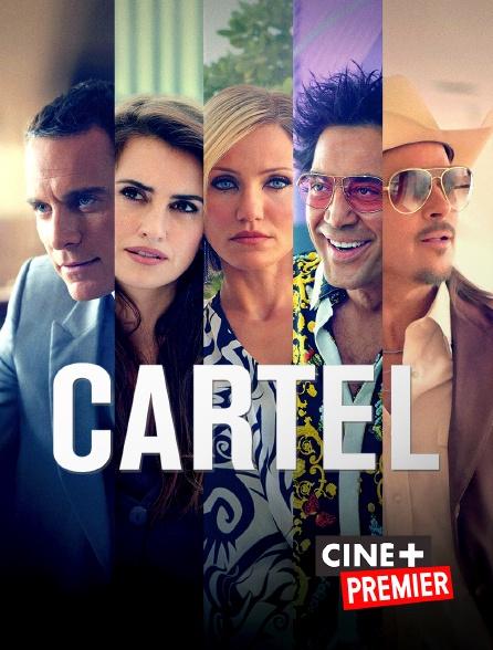 Ciné+ Premier - Cartel