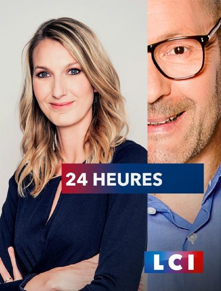LCI - La Chaîne Info - 24 Heures