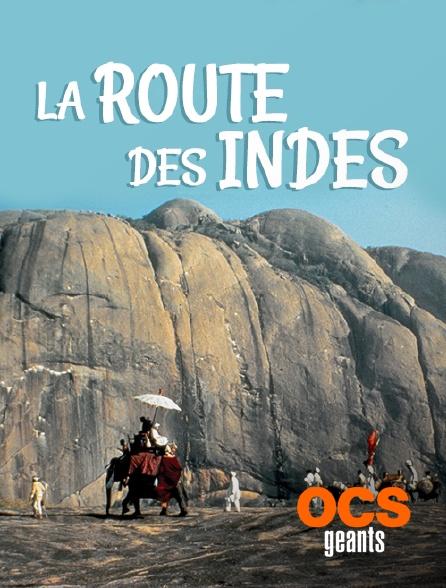 OCS Géants - La route des Indes