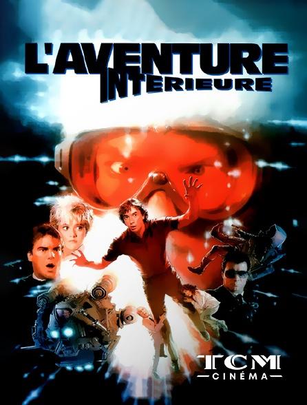 TCM Cinéma - L'aventure intérieure