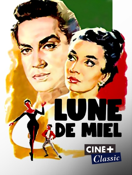 Ciné+ Classic - Lune de miel