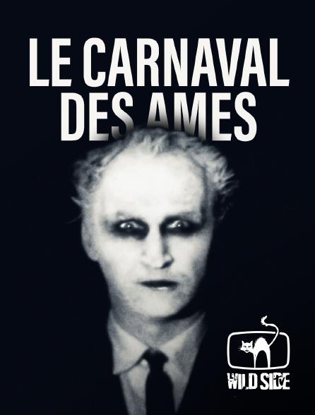 Wild Side TV - Le Carnaval des âmes