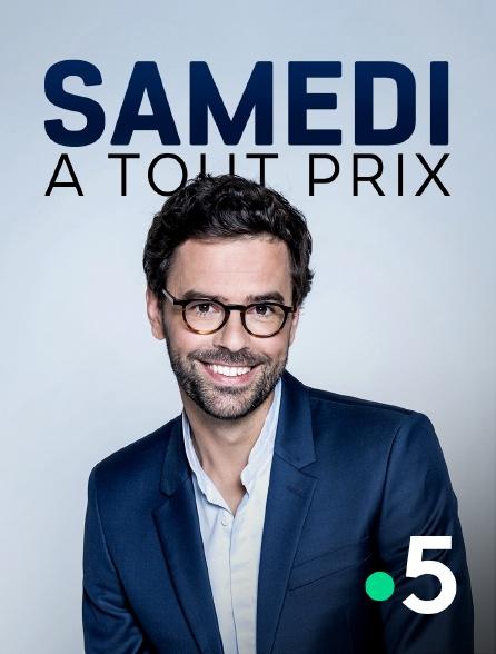 France 5 - Samedi à tout prix