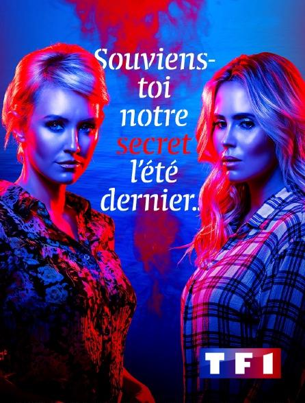 TF1 - Souviens-toi, notre secret l'été dernier...