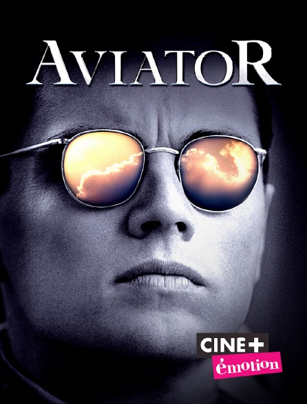 Ciné+ Emotion - Aviator
