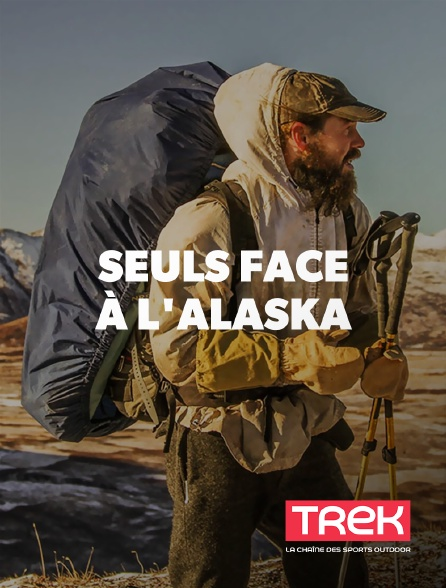 Trek - Seuls face à l'Alaska