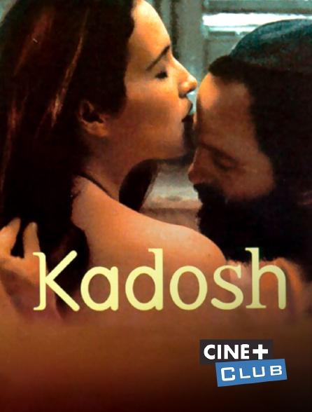 Ciné+ Club - Kadosh