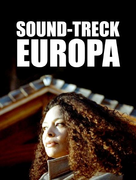 Un sound-trek en Europe