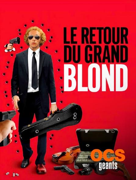 OCS Géants - Le retour du grand blond
