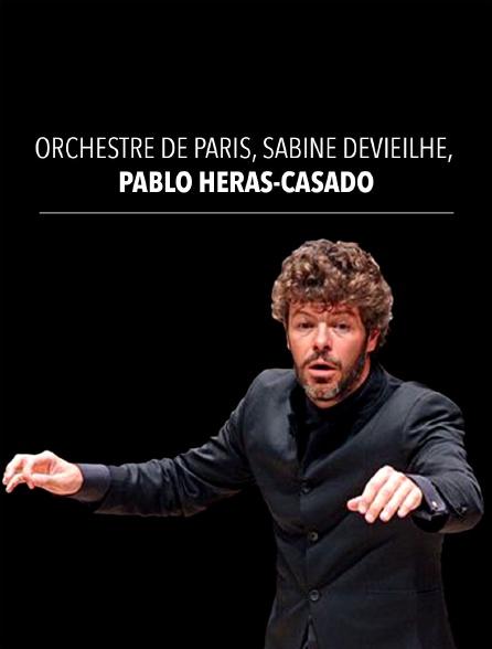 Orchestre de Paris, Sabine Devieilhe, Pablo Heras-Casado