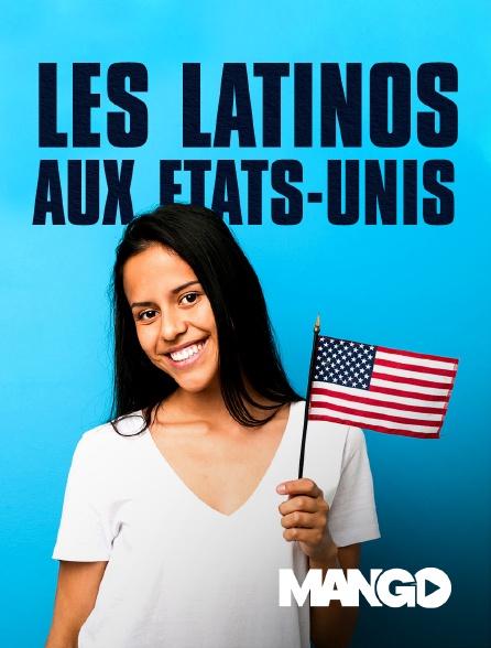 Mango - Les Latinos aux Etats-Unis