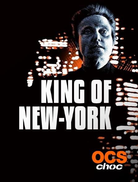 OCS Choc - The King of New York